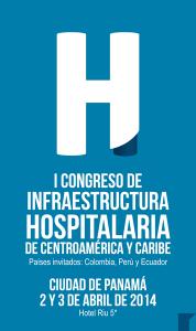 I congreso de Infraestructura Hospitalaria de Centroamérica y Caribe